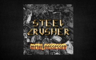 """STEEL CRUSHER – """"Metal Possessed"""" – Das Demo-Album (Review)"""